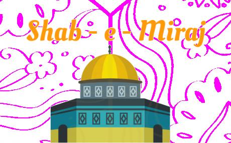 The Night of Shab - e - Miraj